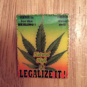 """Legalize It !"" handmade badge"